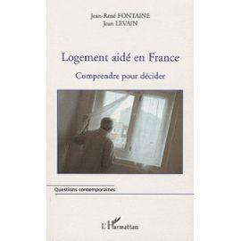 Logement-aide-en-france-comprendre-pour-decider-de-jean-levain-livre-896800429_ML