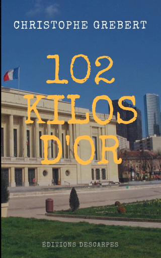 102 kilos d'or copie